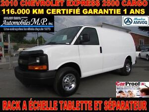 2010 Chevrolet Express 2500 CARGO 116.000 KM RACK A ÉCHELLE TABL