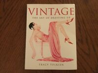 'Vintage-.The Art of Dressing Up' by Tracy Tolkien