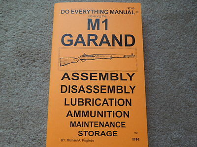 US .30 M-1 Garand 3006 Rifle Manual 41 Pages  - $6.95