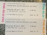 2 tickets to Rosencrantz & Guildenstern are Dead at the Old Vic matinee Saturday 29th April