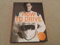 How to Drive By Ben Collins - The Ultimate Guide From The Man Who Was The Stig NEW hardback Book