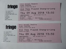 Edinburgh Fringe Tickets - And They played Shang- A - Lang