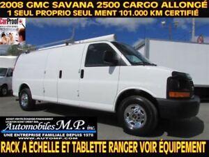 2008 GMC Savana 2500 CARGO ALLONGÉ 101.000 KM RACK A ÉCHELLE TAB
