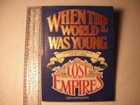 When The World Was Young -Lost Empires?