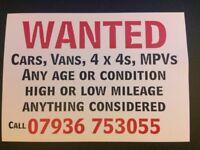 All Cars,vans,4x4s,mpvs, WANTED!