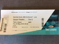 4 x Quickly Kevin Live tickets Manchester