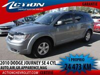 2010 Dodge Journey FWD SE,AUTO,AIR,4 CYL,MAG**24 473 KM**