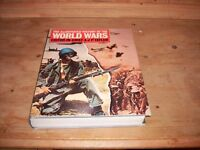 The Illustrated History of the World Wars