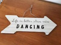 Reduced Large 'Life is Better when we're Dancing' wooden wedding sign