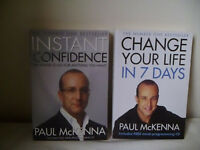 PAUL McKENNA 'INSTANT CONFIDENCE' & 'CHANGE YOUR LIFE IN 7 DAYS' BOOKS