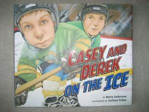 BRAND NEW - HARDCOVER - CASEY AND DEREK ON THE ICE