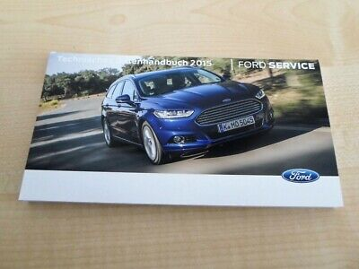 Technisches Datenhandbuch für Ford Fahrzeuge - Stand 2015 - Stand Handbücher