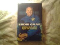 "Hardback Book, EDDIE GRAY ""MARCHING ON TOGETHER""."