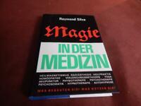 Esoterik Magie Silva, Raymond Magie in der Medizin Verleger:Verla Niedersachsen - Wendeburg Vorschau