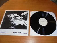 Pink Floyd Crying for the Moon, only 150 issued, very rare.