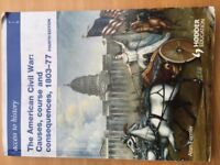 The American Civil War: Causes, Course and Consequences 1803-77 (ISBN 978-0-340-96587-0)
