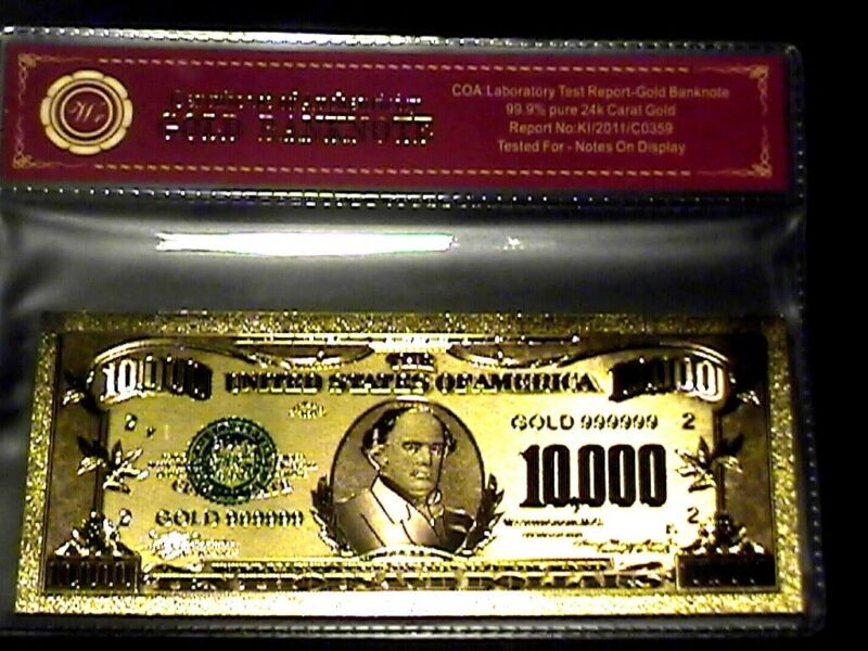 99.9% 24K GOLD $10,000 BILL US BANKNOTE IN PROTECTIVE SLEEVE W COA FREE SHIPPING