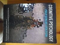 Cognitive Psychology textbook. Lightly used. Relevant for any Psychology University course.