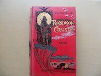 Vintage/Antique Robinson Crusoe Book about 1880-1885