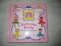 Ballerina Becky and other ballerina stories - Children's Book
