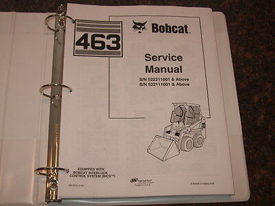 Bobcat 463 Skid Steer Loader Shop Repair Service Manual 6901812 522211001-up