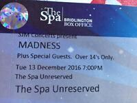 2x MADNESS tickets at Bridlington Spa Tue 13 Dec SOLD OUT