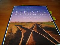 Ethics and Responsibilities - Second Edition Text book