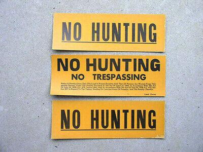 3 Vintage Cardboard No Hunting & No Hunting No Trespassing Signs