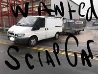 Car van 4x4 wanted 07794523511 top price call today