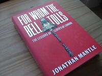 Book - For Whom The Bell Tolls SIGNED BY AUTHOR Jonathan Mantle. The lessons of Lloyds of London