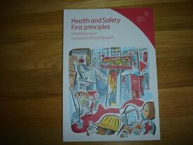 Health and Safety First principles