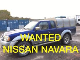WANTED NISSAN NAVARA ANY CONDITION