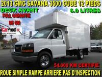2013 GMC Savana 3500 12 PIEDS DECK AVANT 54.000 KM ROUE SIMPLE