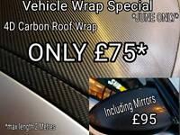 Carbon fibre wrap Roof or bonnet