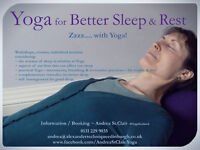 Forthcoming Classes & Workshops ~ Yoga for Better Sleep & Rest