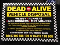 DEAD OR A LIVE VEHICLE DISPOSAL BEST PRICE PAID FOR URE SCRAP CAR OR VANS