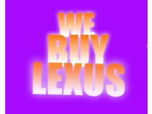 We Buy 2004-2013 LEXUS ES 350, LEXUS IS 350 Limited Edition IS 250 X - ES 300 -LS 400 GS 300 - Top Cash For Scrap Cars