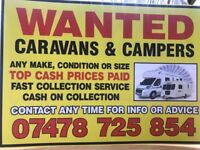 Wanted caravans and moterhomes and campers all makes and models