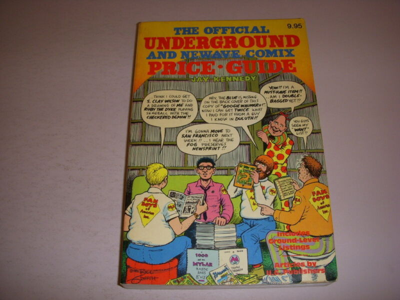 THE OFFICIAL UNDERGROUND AND NEWAVE COMIX PRICE GUIDE by JAY KENNEDY, 1982, PB!