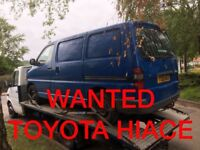 WANTED TOYOTA HIACE