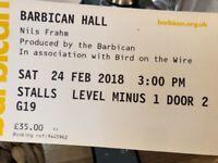 1 x Nils Frahm ticket Barbican 24th Feb 3pm