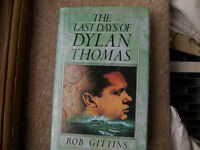Last Days of Dylan Thomas, Hardback, very good condition