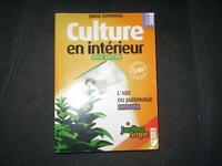 culture en interieur(l abc du jardinage)par Jorge Cervantes