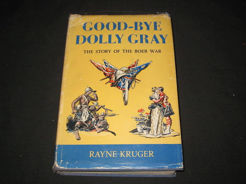 Good-Bye Dolly Gray, Story of the Boar War, by Kruger