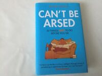 Can't be Arsed by Richard Wilson Hardback book in Excellent Condition