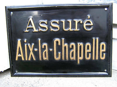 AACHENER Aix-la-Shapelle - ASSURE` BLECHSCHILD