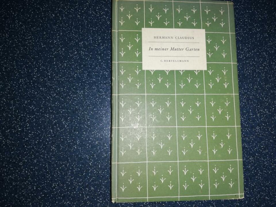 1953 Hermann Claudius In Meiner Mutter Garten Gedichte