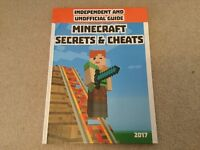 Independent And Unofficial Guide Minecraft Secrets & Cheats 2017 hardback book