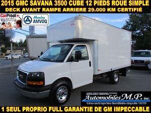 2015 GMC Savana 3500 CUBE 12 PIEDS DECK 29.000 KM IMPECCABLE