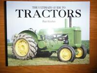 The Ultimate Guide To Tractors by Peter Henshaw